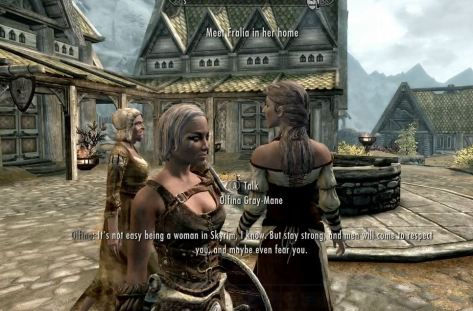 Skyrim women want respect, and maybe more--to be feared.