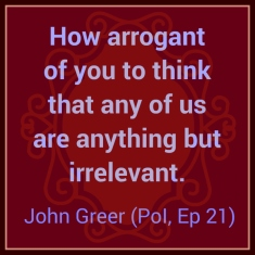 Person of Interest Greer quote, Ep 21